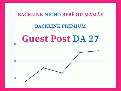 backlink brasileiro - nicho mãe ou  bebê - guest post da 27