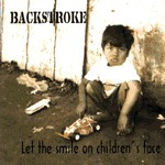 backstroke let the smile on childrens face cd trash metal br