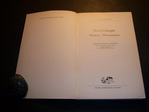 bactériologie. andré romain prévot .  notions élémentaires