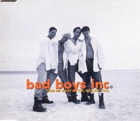 bad boys inc. - take me away cd single uk mixes