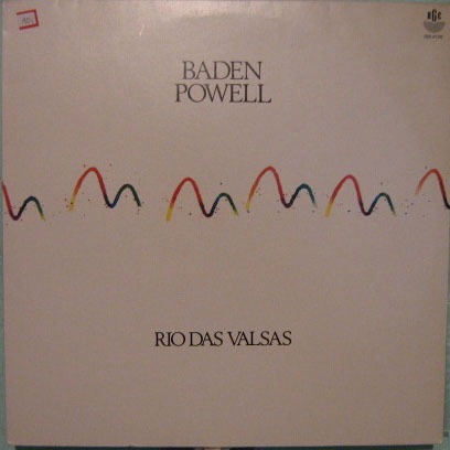baden powell - rio das valsas - 1991