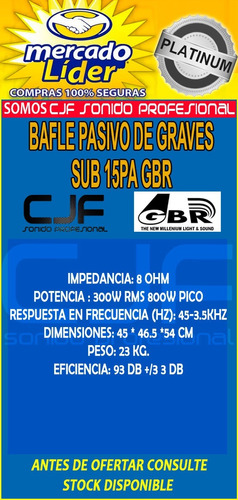 bafle sub woofer de graves low 15 gbr 600w pro pasivo cjf
