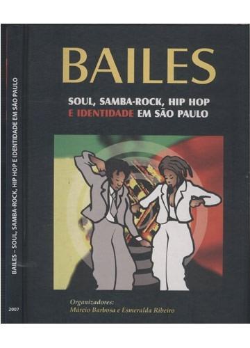 bailes - soul samba-rock hip hop e identidade em são paulo