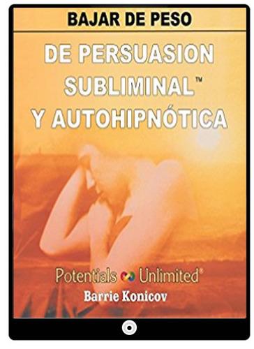 bajar de peso adelgazar persuasion subliminal autohipnotica
