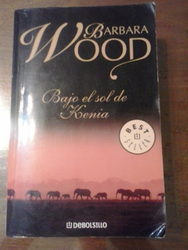 bajo el sol de kenia bárbara wood debolsillo