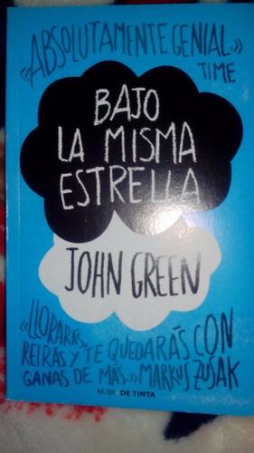 bajo la misma estrella. john green.