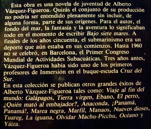 bajo siete mares alberto vazquez figueroa editó plaza janés