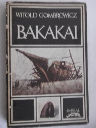 bakakai witold gombrowicz relatos