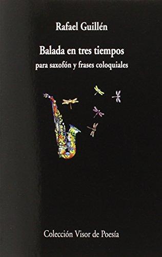Balada En Tres Tiempos Para Saxofón Y Frases Co Envío Gratis