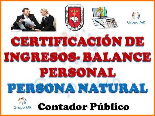 balance personal  y certificación de ingresos visada islr