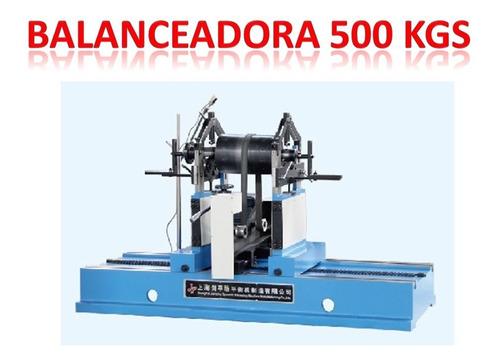 balanceadora dinamica500kgs rotores, rodillos,turbinas,impul