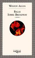 balas sobre broadway (fábula)(libro cine)