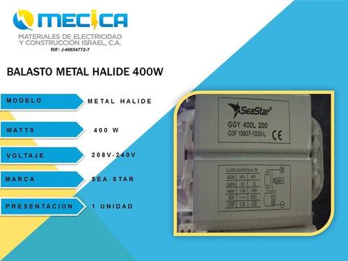 balastro metal halide 400w 208v-240v
