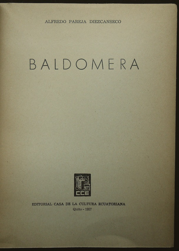 Baldomera - Alfredo Pareja Díez Canseco. 1957 - $ 380.00
