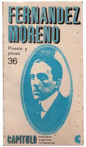 baldomero fernández moreno - poesía y prosa