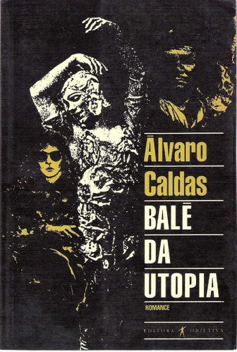 balé da utopia - álvaro - caldas