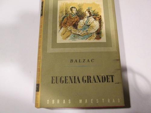 balzac   eugenia grandet, editorial iberia
