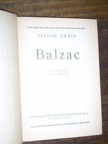 balzac stefan zweig selectas (tapa dura) muy buen estado