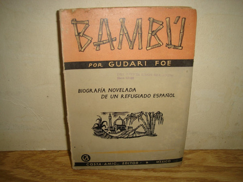 bambú, biografía novelada de un refugiado español - 1961