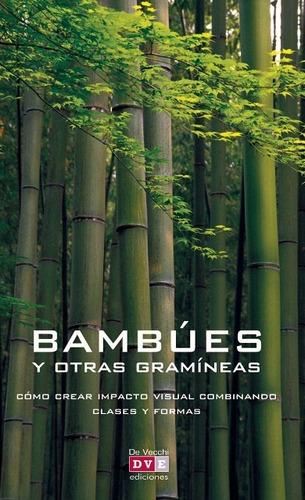bambúes y otras gramineas, noel kingsbury, vecchi