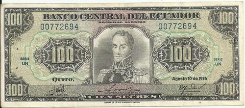 banco central! 100 sucres 10 agosto 1976 serie un-vocal