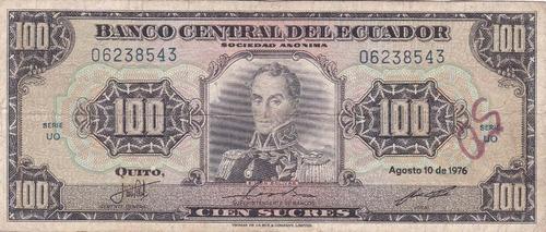 banco central! 100 sucres 10 agosto 1976 serie uo