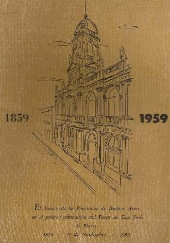 banco de la provincia de buenos aires - 1859 - 1959