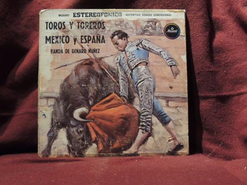 banda de genaro núñez. toros y toreros méxico - españa