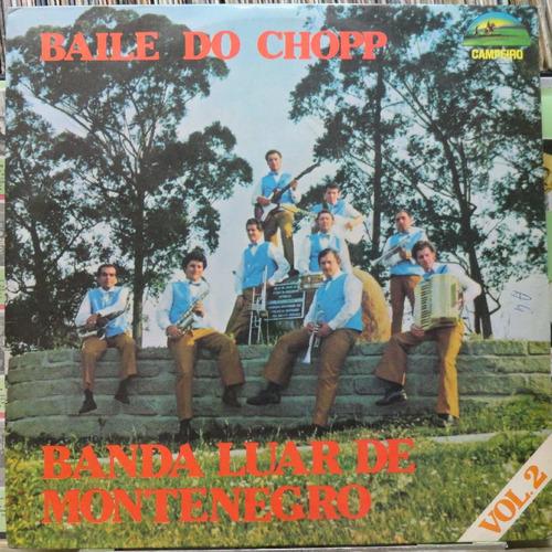 banda luar de montenegro baile do chopp vol.2 - lp campeiro