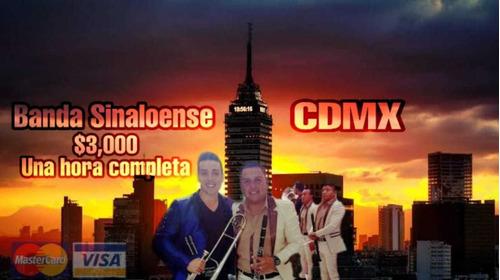 banda sinaloense df= cdmx y edo mex