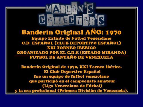 banderín original c.d. español  fútbol venezuela 1970