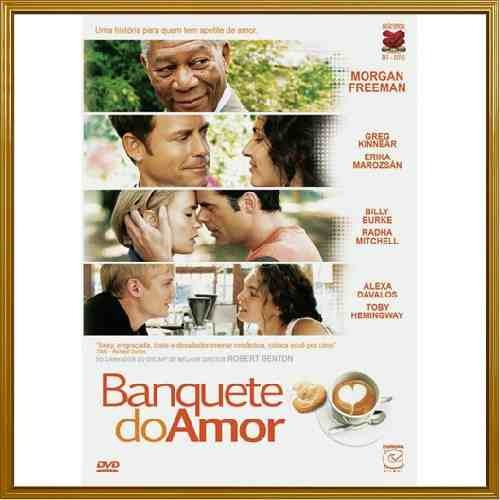 banquete do amor - morgan freeman - greg kinnear
