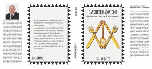 banquete maçônico vol.2 - simbolismo, rituais & gastronomia