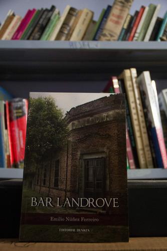 Bar Landrove - Emilio Nuñez Ferreiro