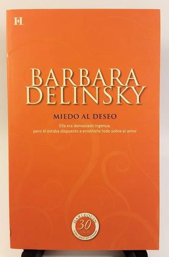 barbara delinsky - miedo al deseo (papel, importado)
