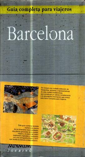 barcelona completa para viajeros - anaya touring