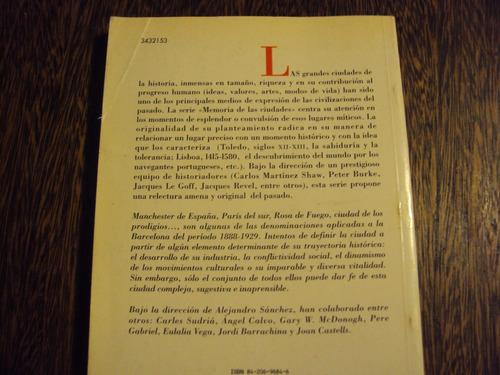 barcelona modernidad conflictos una ciudad soñada 1888 1929