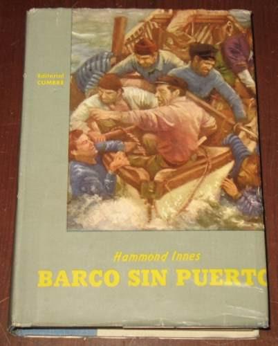barco sin puerto hammond innes novela cumbre 1987