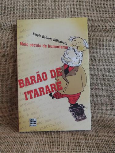 barão de itararé meio século humorismo sergio r dillenburg