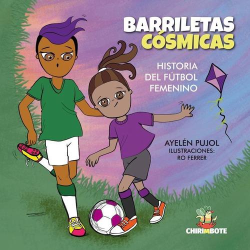 barriletas cósmicas: historia del fútbol femenino