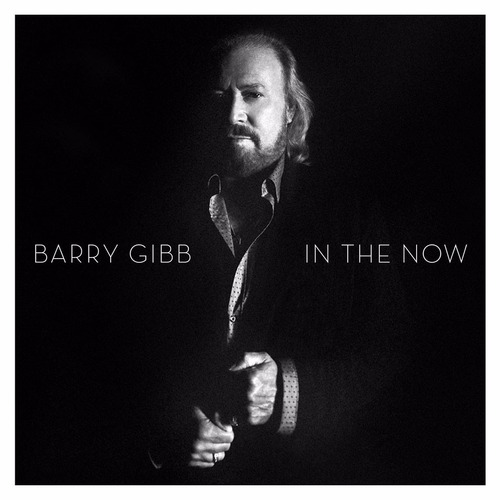 barry gibb - in the now (deluxe edition)(álbum digital)2016