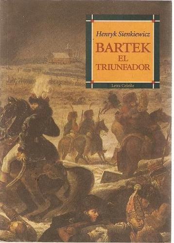 bartek, el triunfador de henryk sienkiewcz