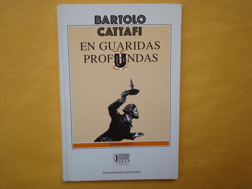 bartolo cattafi, en guaridas profundas, unam, méxico, 1995,