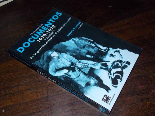 baschetti documentos 1970 1973 guerrilla peron tomo 1 2004