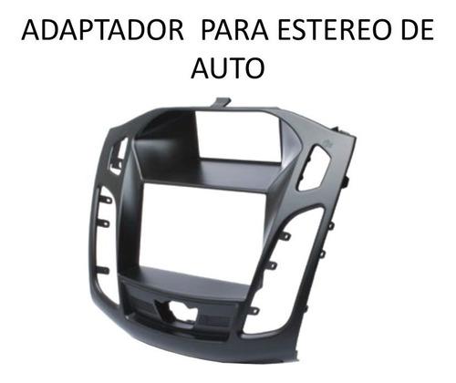 base frente estereo kit completo  ford focus sedan 2011-13