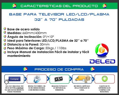 base para tv led / lcd / plasma de 32'' a 70'' pulgadas