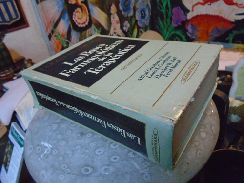 bases farmacologicas de la terapeutica goodman gilman 7ma ed