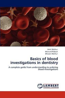 basics of blood investigations in dentistry; ma envío gratis