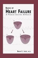 basics of heart failure: a problem solving, brian e jaski