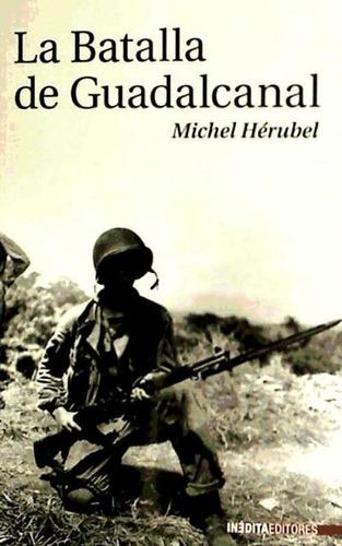 batalla de guadalcanal, la(libro )